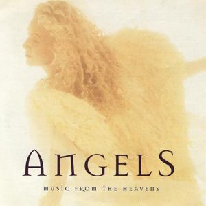 Angels:  Music From The Heavens