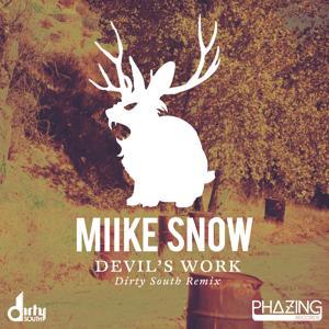 Devil's Work (Dirty South Remix)