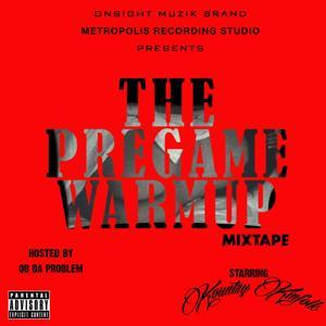 The Pregame Warmup Mixtape