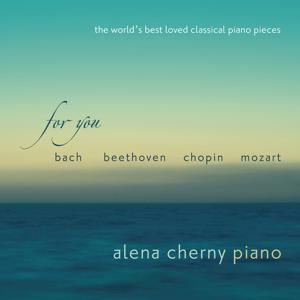 For You - The World's Best Loved Classical Piano Pieces