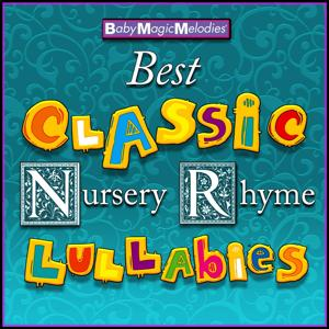Best Classic Nursery Rhyme Lullabies