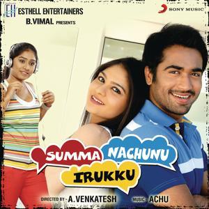 Summa Nachunu Irukku (Original Motion Picture Soundtrack)