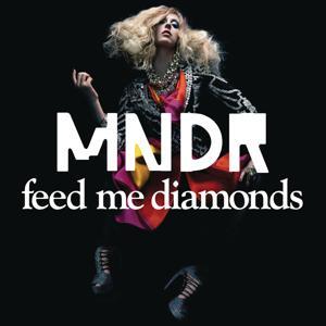 Feed Me Diamonds (Remixes Part 2)