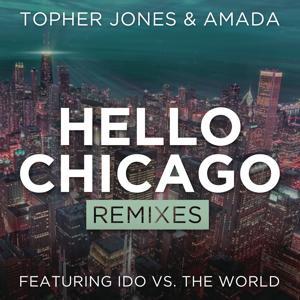 Hello Chicago (Remixes)