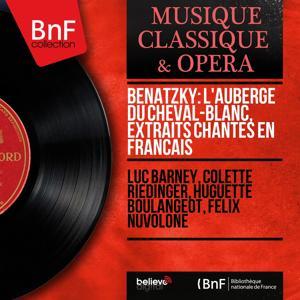 Benatzky: L'auberge du Cheval-Blanc, extraits chantés en français (Mono Version)