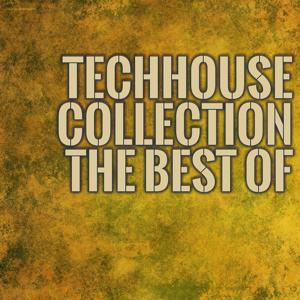 Techhouse Collection the Best Of