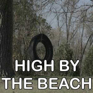 High By The Beach - Tribute to Lana Del Rey