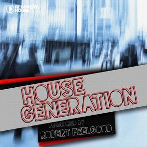 House Generation Presented by Robert Feelgood