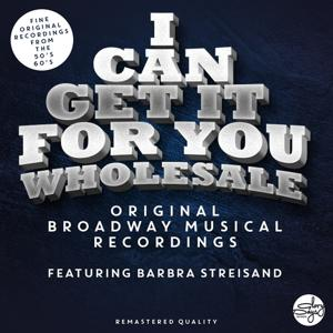 I Can Get It For You Wholesale  - The Sound Of The Original Broadway Musical