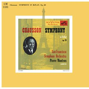 Chausson: Symphony in B-Flat Major, Op. 20