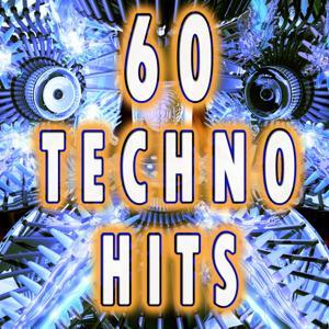 60 Techno Hits (Best of Electro, Trance, Dubstep, Breaks, Techno, Acid House, Goa, Psytrance, Hard Dance, Electronic Dance Music)