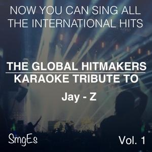 The Global HitMakers: Jay-Z Vol. 1