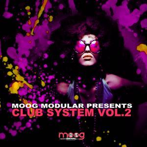 Club System, Vol. 2 (Moog Modular Presents)