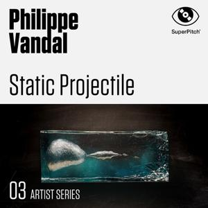 Static Projectile (03 Artist Series)