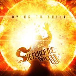 Dying to Shine