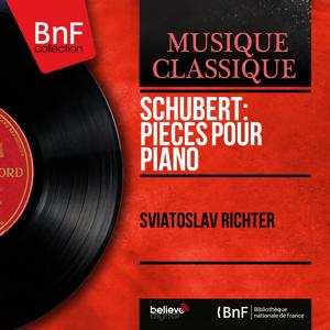 Schubert: Pièces pour piano (Mono Version)