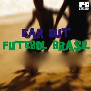 Far Out Futebol Brasil