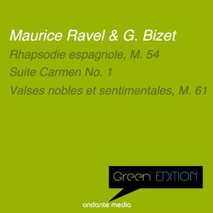Green Edition - Ravel & Bizet: Rhapsodie espagnole, M. 54 & Suite Carmen No. 1