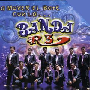 A Mover el Bote Con La... Banda R-3