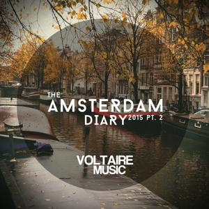 Voltaire Music Pres. The Amsterdam Diary, Pt. 2