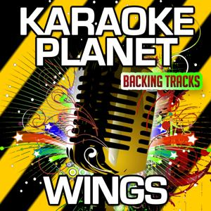 Wings (Karaoke Version) (Originally Performed By Delta Goodrem)