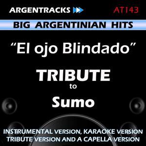 El ojo Blindado - Tribute to Sumo - EP