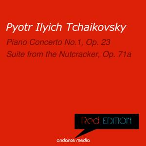 Red Edition - Tchaikovsky: Piano Concerto No.1, Op. 23 & Suite from The Nutcracker, Op. 71a