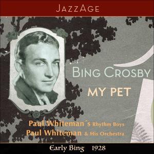 My Pet  - Early Bing 1928