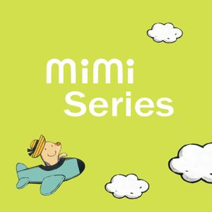 Mimi Series