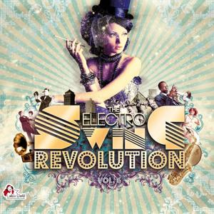 The Electro Swing Revolution, Vol. 6