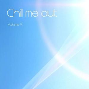 Chill Me Out, Vol. 9