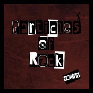 Particles of Rock, Vol. 11