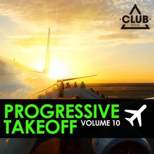 Progressive Takeoff, Vol. 10