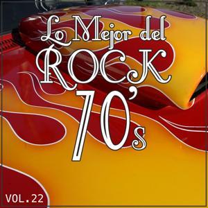 Lo Mejor del Rock de Los 70  Vol. 22