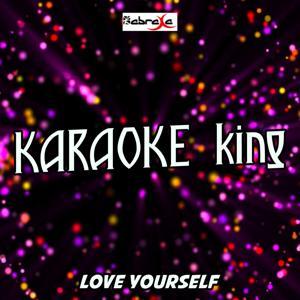 Love Yourself (Karaoke Version) (Originally Performed by Justin Bieber)