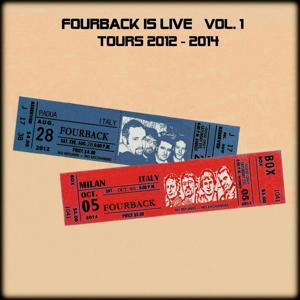 Fourback Is Live, Vol. 1 (Tours 2012 - 2014)