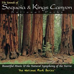 The Sounds of Sequoia and Kings Canyon National Parks