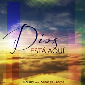 Dios Está Aquí (feat. Melissa Flores)