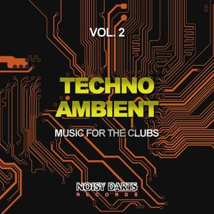 Techno Ambient, Vol. 2 (Music for the Clubs)