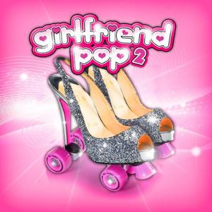 Girlfriend Pop 2