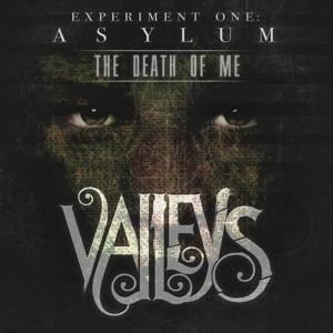 The Death of Me (Experiment One: Asylum)