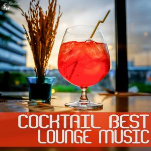 Cocktail Best Lounge Music