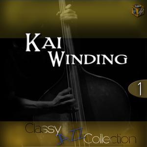 Classy Jazz Collection: Kai Winding, Vol. 1