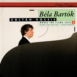 Bartók: Works for Solo Piano, Vol. 2