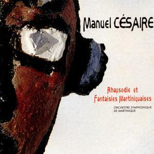 Rhapsodie Martinique & fantaisies martiniquaises
