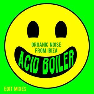 Acid Boiler (Edit Mixes)