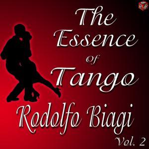 The Essence of Tango: Rodolfo Biagi, Vol.2