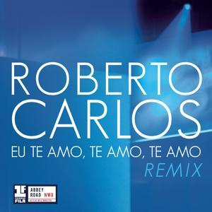 Eu Te Amo, Te Amo, Te Amo (Remix Leo Breanza)
