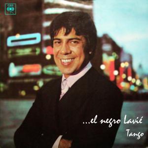 ... El Negro Lavié. Tango