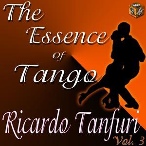 The Essence of Tango: Ricardo Tanturi, Vol. 3